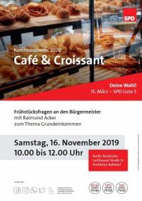 Plakat Café und Croissant 16.11.2019