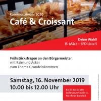 Plakat Café und Croissant am 16.11.2019